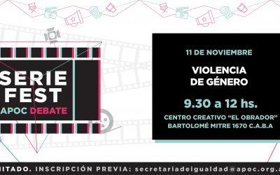 Series Fest: APOC Debate | 3° encuentro