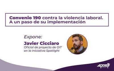Charla | CONVENIO 190 Contra la Violencia Laboral. A un paso de su implementación
