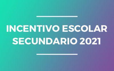 Incentivo escolar secundario 2021